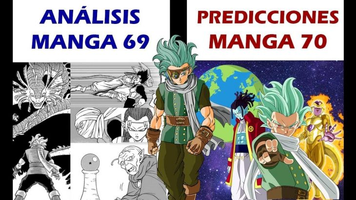 ANÁLISIS DRAGON BALL SUPER MANGA 69 – PREDICCIONES MANGA 70