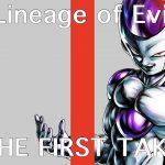 悪の系譜/THE FIRST TAKE【ドラゴンボールレジェンズ】【DRAGONBALL LEGENDS】