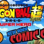 ¡¡¡RECORDATORIO!!! 7/10/21 DBS en New York Comic-Con #DragonBall  #DragonBallSuperSuperHero